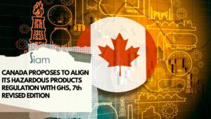 Kanada will die Vorschriften für gefährliche Produkte mit GHS in Einklang bringen